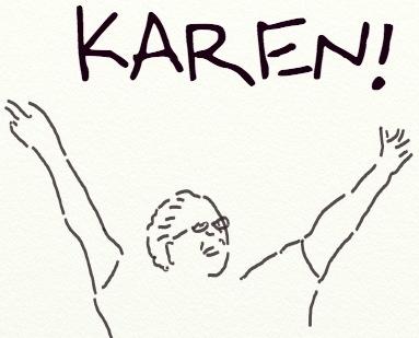 KAREN!