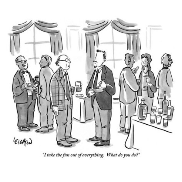 robert-leighton-i-take-the-fun-out-of-everything-what-do-you-do-new-yorker-cartoon-30rstx2f0mym2dugt2d1q8