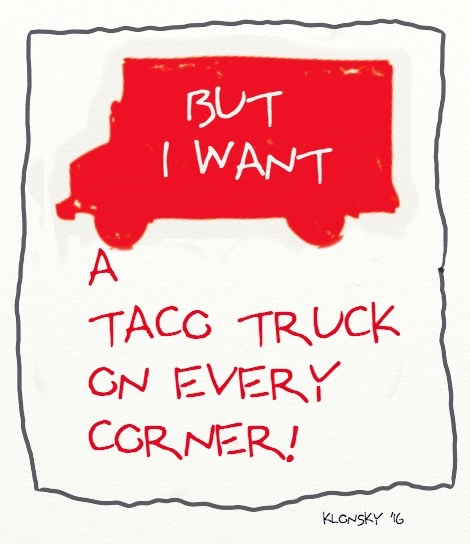 Image result for taco truck on every corner